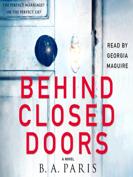 Title details for Behind Closed Doors by B. A. Paris - Wait list